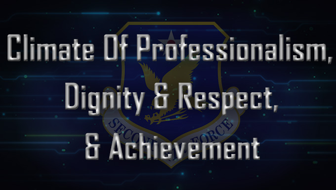 Climate of professionalism, dignity and respect, and achievement